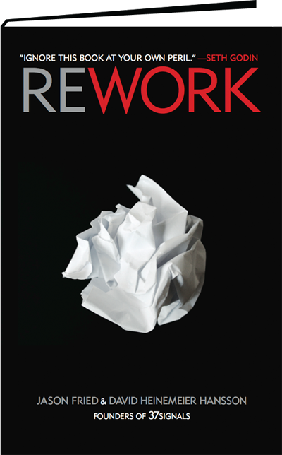 Book Review – Rework by the founders of 37Signals
